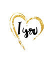 i love you hand written typography poster vector image