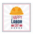 colorful poster of happy labor day in frame with vector image