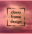 classy frame design vector image