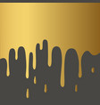 golden paint flowing down on black background vector image