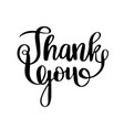 thank you calligraphy brush painted letters vector image