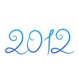 handwritten text 2012 vector image vector image