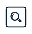 magnifier icon Rounded squares button vector image