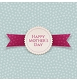 Happy Mothers Day white paper Label vector image