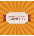 International Labor Day paper white Label vector image