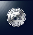 best choice silver label design vector image