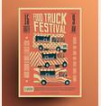 food truck street food festival poster vector image