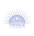 vintage label design template for you logo vector image