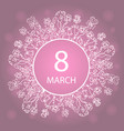 march 8 happy womens day frame flower and herb vector image