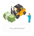 Loader with pile of cash vector image