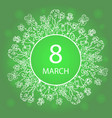 happy womens day march 8 frame flower and herb vector image