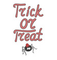 Cartoon word trick or treat and spider isolated vector image