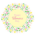 happy womens day flower and herbage wreath vector image