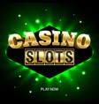 casino slots bright banner vector image