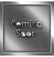 Coming soon metal steampunk concept vector image vector image
