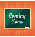 Coming soon concept with school board vector image
