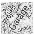 Planning ahead your garage Word Cloud Concept vector image