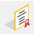 Diploma or certificate isometric icon vector image
