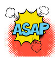 asap colorful speech bubble with lightning comic vector image vector image