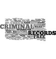 Free criminal records check text background word vector image