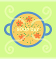 soup day holiday vector image