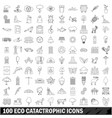 100 eco catastrophic icons set outline style vector image