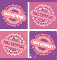free shipping and fast delivery stamps vector image