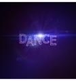 Dance 3D Neon Sign vector image