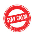 stay calm rubber stamp vector image