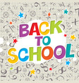 back to school colorful poster with cell paper vector image