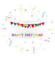 Happy birthday card with bunting flags vector image
