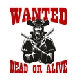 Wanted dead or alive poster with armed cowboy vector image
