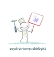 psychoneuropathologist is drawn with a poster vector image vector image
