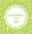 ayurvedic stuff - poster vector image