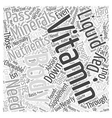 Liquid Vitamins Versus Chewable Vitamins Word vector image