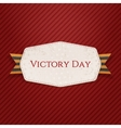 Victory Day white paper Label with Ribbon vector image