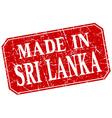 made in Sri Lanka red square grunge stamp vector image