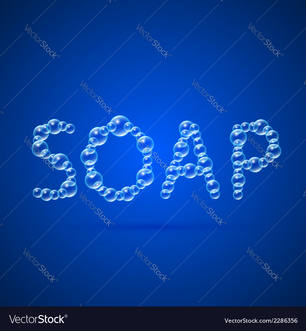 Lettering soap of floating bubbles vector