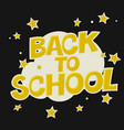 back to school colorful poster with stars comic vector image