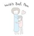 mom hug children hand drawn best mom vector image