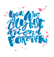 Friendship day lettering motivation poster vector image