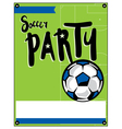 Soccer Football Party Flyer vector image vector image