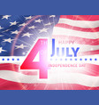 independence day 4th of july logo american flag vector image