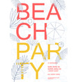 beach party colorful hawaii poster summer event vector image