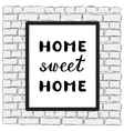 Home sweet home Brush hand lettering vector image