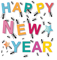 happy new year ant vector image vector image