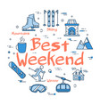 blue best weekend in mountains concept vector image