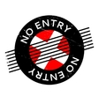 No Entry rubber stamp