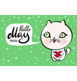 Cartoon cat with Hello May meow banner background vector image