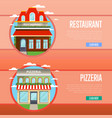 facade of pizzeria and restaurant banner set vector image